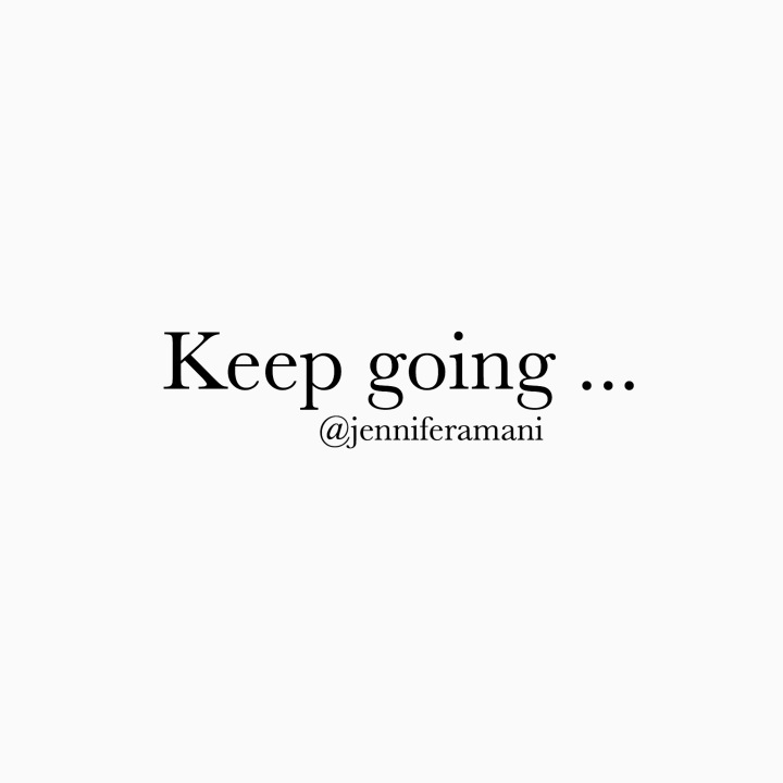 Keep Going….