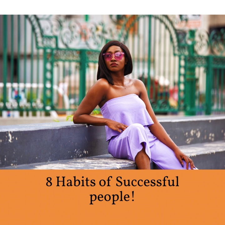 8 Habits of Successful people.